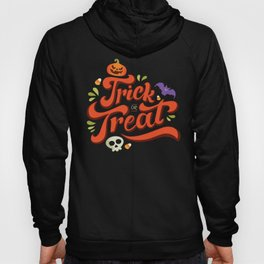 Happy Halloween Trick or Treat Time Hoody
