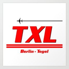 TXL Art Print