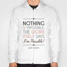 I'm Possible! - Audrey Hepburn Quote Hoody