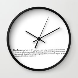 the verb is to macgyver Wall Clock