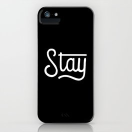 Stay #2 iPhone Case