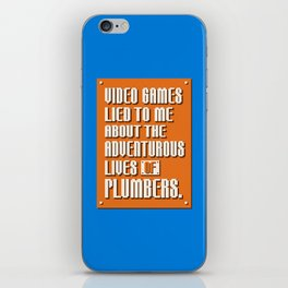 Video Games Lied To Me iPhone Skin