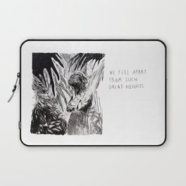 We Fell Apart From Such Great Heights Laptop Sleeve