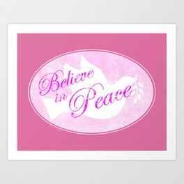 White Peace Dove Believe In Peace Art Print