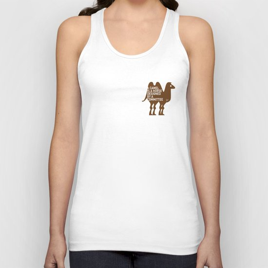 My - A camel is a horse designed by a committee - quote poster Unisex Tank Top