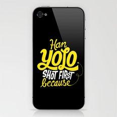 Han Yolo Shot First Because iPhone & iPod Skin