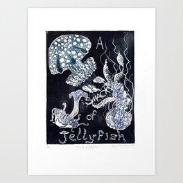 A Smack of Jellyfish Art Print