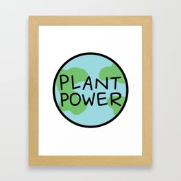 Plant Power Framed Art Print