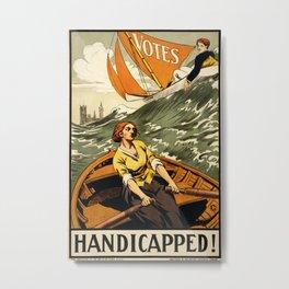 Suffragette Poster, Handicapped! Metal Print