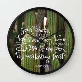 Time Immemorial     Psalm 93:2 Wall Clock