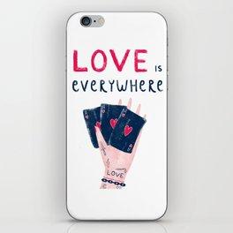 Love is everywhere iPhone Skin