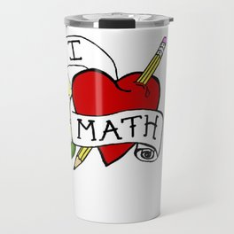 I Love Math with a Pencil Travel Mug