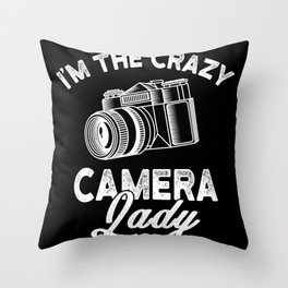 Crazy Camera Lady Funny Gift Throw Pillow