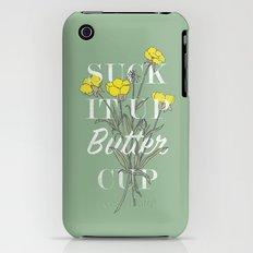 Suck it Up Buttercup iPhone (3g, 3gs) Slim Case