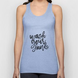 WASH YOUR HANDS, Bathroom Decor,Bathroom Signs, Quote Prints,Kids Gift,Bathroom Rule,Typography Prin Unisex Tank Top