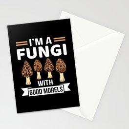 I'm Fungi with Good Morels Funny Mushroom Hunter Stationery Cards