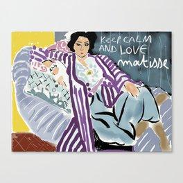 Keep calm and love Matisse Canvas Print