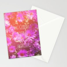 Spring Will Soon Come Stationery Cards