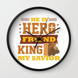 Funny Jesus Hero Friend Christian Quote Meme Gift Wall Clock