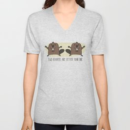 Two Beavers Are Better Than One Unisex V-Neck