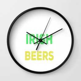 I've Been Irish For Many Beers Wall Clock