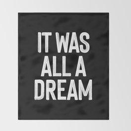 It Was All A Dream | Biggie Smalls - Juicy Lyrics Throw Blanket