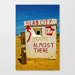 This way to Slab City Canvas Print