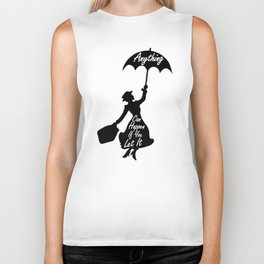 Anything Can Happen If You Let It - Mary Poppins Quote Biker Tank