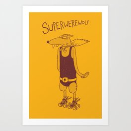 Superwerewolf Art Print