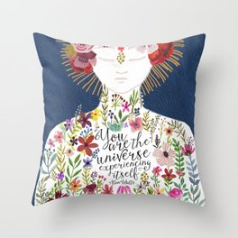 You are the universe experiencing itself Throw Pillow