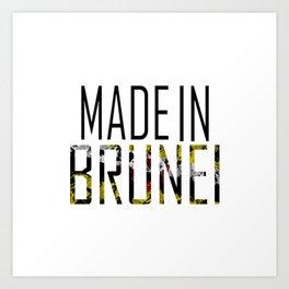 Made In Brunei Art Print