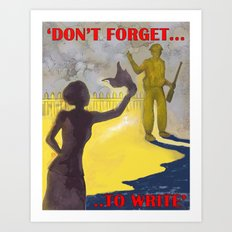 Don't Forget to Write Art Print