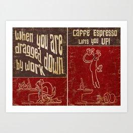 Caffe' Espresso Art Print