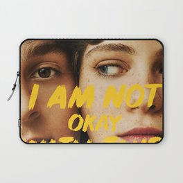 I Am Not Okay With This Laptop Sleeve