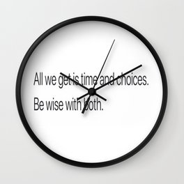 Be Wise... Wall Clock
