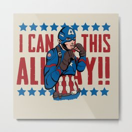 I can do this all day! Metal Print