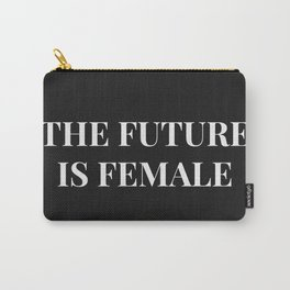 The future is female black-white Carry-All Pouch