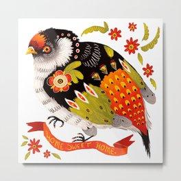 Home Sweet Home Bird Metal Print