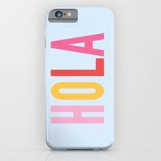 Hola iPhone 6 Slim Case