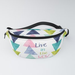 Live in the WOW Fanny Pack