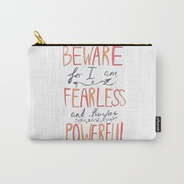 BEWARE, FEARLESS, POWERFUL: FRANKENSTEIN by MARY SHELLEY Carry-All Pouch