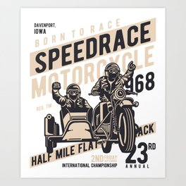 Born To Race Speedrace Motorcycle Art Print