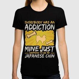 Japanese Chin  Funny Dog Addiction T-shirt