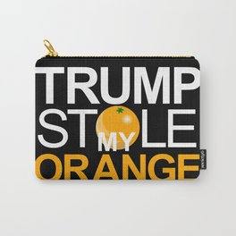 Trump Stole My Orange Carry-All Pouch