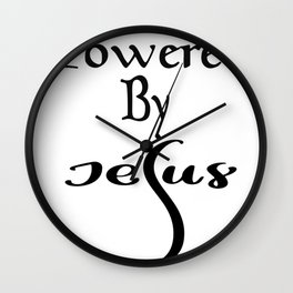 Powered By Jesus Gifts Wall Clock