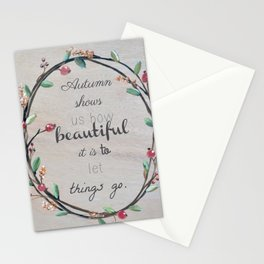 Autumn shows us how beautiful it is to let things go quote Stationery Cards