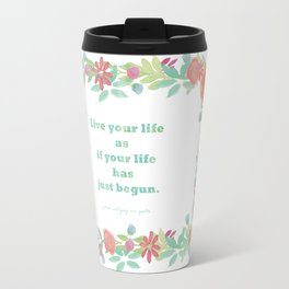 Watercolour Inspirational Quote - Live your life Travel Mug