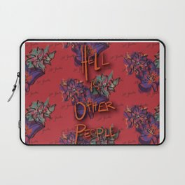 Hell is Other People Laptop Sleeve