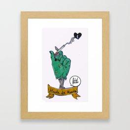 Hasta la muerte Framed Art Print