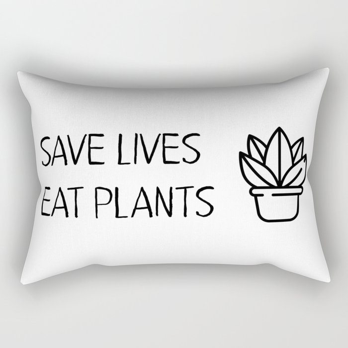 Save lives eat plants Rectangular Pillow